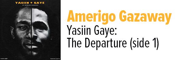 Yasiin-Gaye_-The-Departure-(Side-One)
